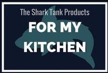 For My Kitchen / Check it out. These kitchen products from Shark Tank (on ABC) are SO COOL! I also added some that SHOULD be on Shark Tank ;)
