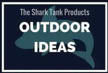 Outdoor Ideas /  Shark Tank (the TV show on ABC) has a lot of really cool outdoor products. Sports, hunting, whatnot. If you know any outdoor enthusiasts, share this board with them!