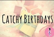 Catchy Birthdays! / All the best birthday freebies, samples, recipes, crafts, DIYs, party and gift ideas, activities, hair and makeup tips, nail inspiration, and more!