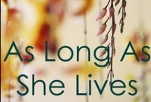 """As Long As She Lives / As Long As She Lives is my current WIP, the latest draft of which I am writing in public on Wattpad & FicitionPress. """"After 4 years teaching in central Africa, 28 yr old Caitlyn Lancaster returns to Australia. She claims she's fine, but her brother's best friend, Detective Riley Duncan, recognizes PTS when he sees it, and uncovers what her family cannot be told. With Riley's help, Cait will face the evil behind her sudden return, to try to make a better future for the people she left behind. """""""