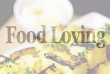 FOOD LOVING / Dedicated to our love of fine cuisine.