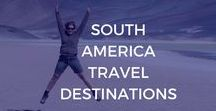 South America Travel Destinations / Looking for top adventure destinations and places to visit in South America? Find your ideal South America travel itinerary, top 10 destinations, beaches, national parks, beautiful cities and things to do in South America, as well as backpacking routes and itineraries, and backpacking budget tips and tricks.