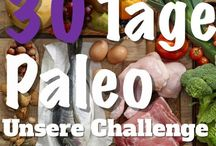 CHALLENGE   Paleo 30 Tage Herausforderung / Am 10.01.17 startet unsere 30 Tage Paleo Challenge! Wir werden dann täglich hier mit euch unsere Rezepte & Erfahrungen teilen.  Stay tuned!