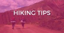 Hiking Tips / Become a hiking pro with these hiking tips, including hiking outfits, essential hiking gear, hiking trails, hiking for women, best hiking boots, hiking essentials, hiking South America destination, hiking South America adventures and tips.