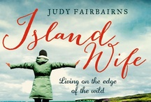 Island Wife  /  A woman's life. A Scottish island. A book.