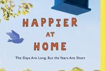 Happier at Home / what makes you happy at home?