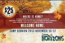 """Fall Reunion / The 2013 Fall Reunion is fast approaching! Make sure to visit www.camphorizonsva.com and """"register now""""!"""