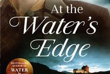 At The Water's Edge - Sara Gruen / The new novel from the bestselling author of Water For Elephants.   Set in the Scottish Highlands during the last days of WW2