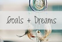 GOALS + DREAMS / Everything Goals + Dreams || How-To's, Goal Setting, Future Ideas, etc.
