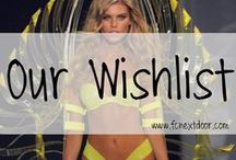 OUR WISHLIST / Fit Chick's Wishlist || Fitness, Fashion, Beauty, etc.