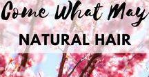 Natural Hair / Natural ways to wash and style hair. Keep healthy hair