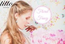 SS16 Floral Fancy / Titto Fashion Accessories  /  Campaign SS 16