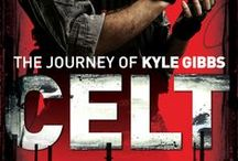 CELT - A Kyle Gibbs Thriller / Photo storyboard for, CELT, book 1 in the Action Thriller series following the life of Kyle Gibbs in a climate changes world.