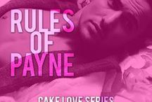 Rules of Payne / Inspiration for the romantic comedy book Rules of Payne by Elizabeth Lynx. A standalone and book 1 in the Cake Love series.