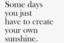 Words on Sunshine / Quotes that inspire Sundriven®