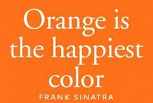 Orange....Whats Not to Love? / What more can I say but I love Orange stuff! / by Ellen Carter, Broker