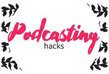 podcasting tips / Grow your business and community with a podcast