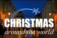 Christmas | The World / Christmas around the world. Happy Holidays!