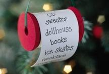 Christmas Ideas / by Kerri Dragatis Forrest