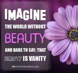 Beauty quotes / More than Beautiful Quotes about Beauty  https://positivethesaurus.com/positive-beauty-quotes/ #QuoteSaurus #PositiveSaurus #BeautyQuotes