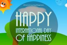 International Day of Happiness / Celebrating International Day of Happiness board.  International Day of Happiness has been celebrated every year on 20th March since year 2013.  #PositiveSaurus #InternationalDayOfHappiness #HappyDay #HappinessDay
