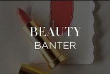 Beauty Banter / by INTERMIX