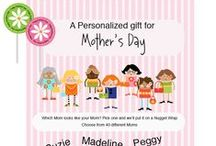 Mother's Day / Fun things for mothers day