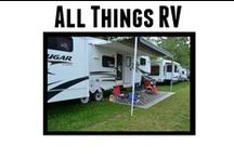 All Things RV / All things related to RV Living, RVing, and RV Life. / by LaVonne Long