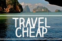 Budget Travel / Budget travel tips, how to save money on travel