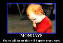 Mondayitis