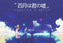 Your lie in April / Shigatsu wa Kimi no Uso