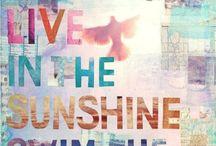 C'est la vie!  / Meaningful words & motivation to live by
