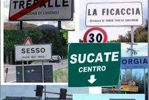 I nomi dei luoghi più strani / I cartelli con i nomi dei paesi, frazioni, città più strani