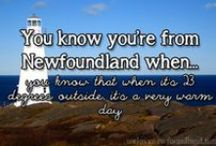 My Newfoundland......... / I may not live there now, but my heart will never leave it.....