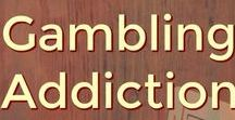Gambling Addiction / Problems with Gambling, Gambling Addiction and Compulsive Betting. These are addictions that can be treated successfully with rehab, therapy and recovery support.