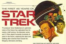 STAR TREK: EVOLUTION / The fandom and franchise  / by Richard Molnar