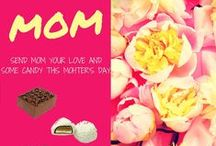 Mother's Day / Candy Crafts and Sweet Treats for Mother's Day!