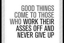 motivation / show 'em what you got