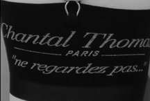 Chantal Thomass - lingerie / by elegantes75