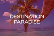 Destination Paradise <3 / by Red Carter Swim