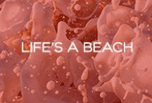 Life's A Beach <3 / by Red Carter Swim