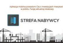 Aplikacja mobilna Strefa Nabywcy / Aplikacja powiadomi Cię o inwestycji mieszkaniowej, w pobliżu której właśnie się znajdujesz.