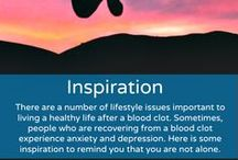 Inspiration / There are a number of lifestyle issues important to living a healthy life after a blood clot. Sometimes, people who are recovering from a blood clot experience anxiety and depression. Here is some inspiration to remind you that you are not alone. Pins do not equal endorsements.