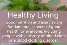 Healthy Living / Good nutrition and exercise are fundamental aspects of good health for everyone, but given the fact that obesity and a sedentary lifestyle are widely recognized as risk factors for blood clots, it's perhaps even more important for people with a history of blood clots or a clotting disorder to maintain a healthy lifestyle. Pins are not endorsements.