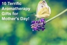 Gifts to Make or Buy / Aromatherapy and Essential Oil Gifts
