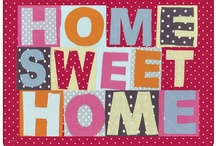 For Our HOME SWEET HOME....