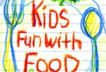 Fun FOODS for the KIDS