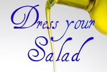 DRESSING Up the SALADS