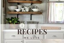 Recipes we love.