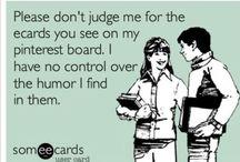 LOL / Humor / by Yvonne Rich